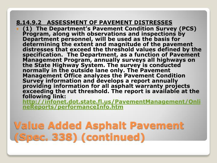 8.14.9.2   ASSESSMENT OF PAVEMENT DISTRESSES