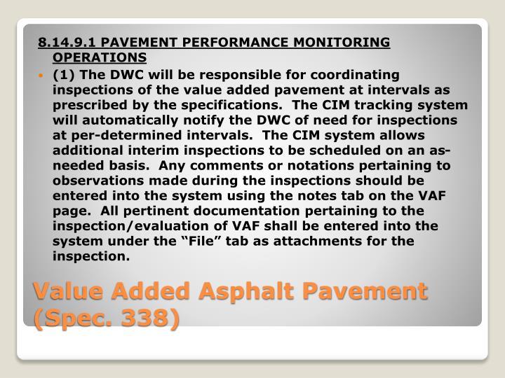 8.14.9.1 PAVEMENT PERFORMANCE MONITORING OPERATIONS
