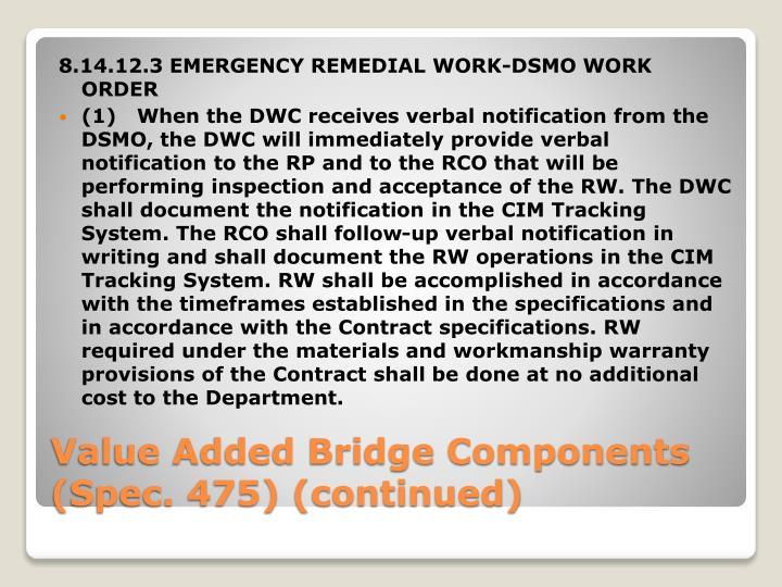 8.14.12.3 EMERGENCY REMEDIAL WORK-DSMO WORK ORDER