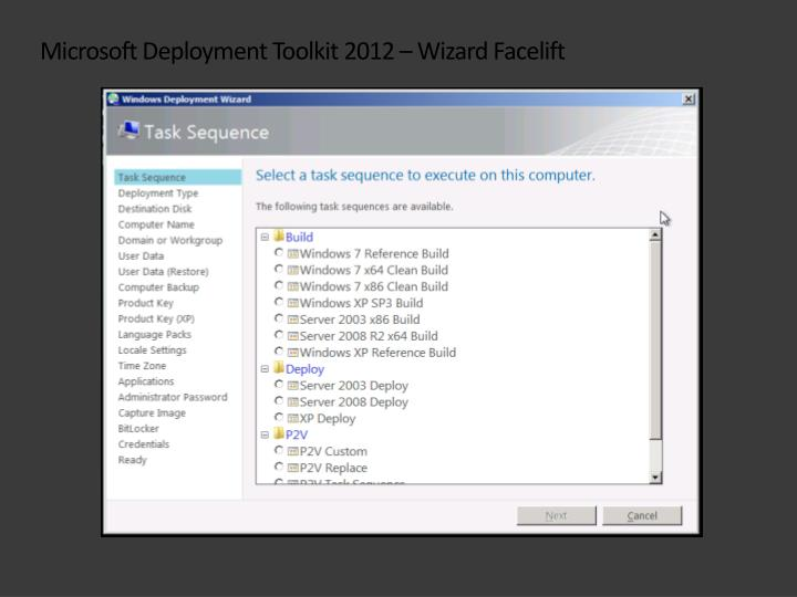 Microsoft Deployment Toolkit 2012 – Wizard Facelift