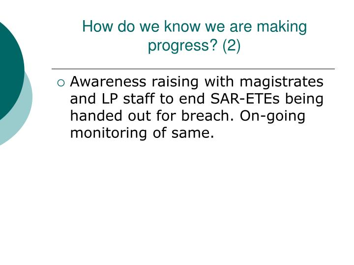 How do we know we are making progress? (2)