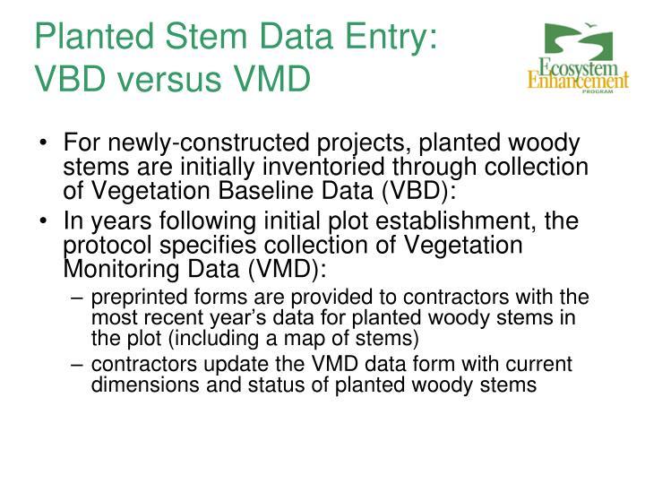 Planted Stem Data Entry: