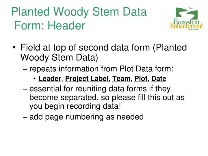 Planted Woody Stem Data