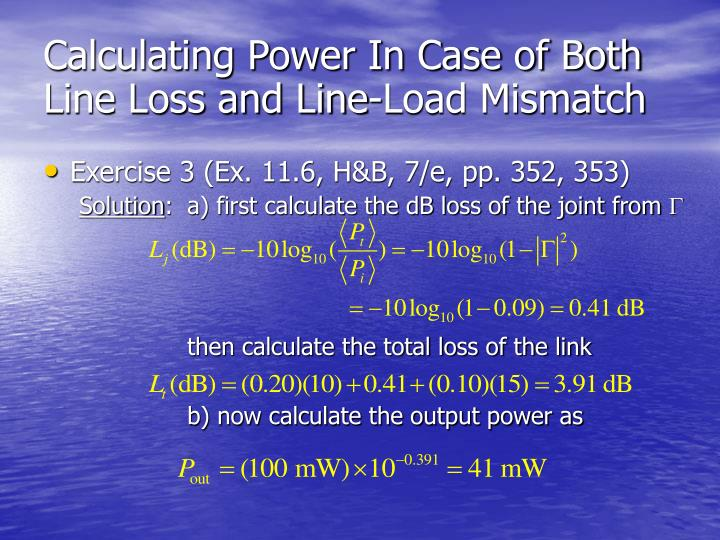 Calculating Power In Case of Both Line Loss and Line-Load Mismatch
