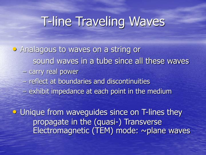 T-line Traveling Waves