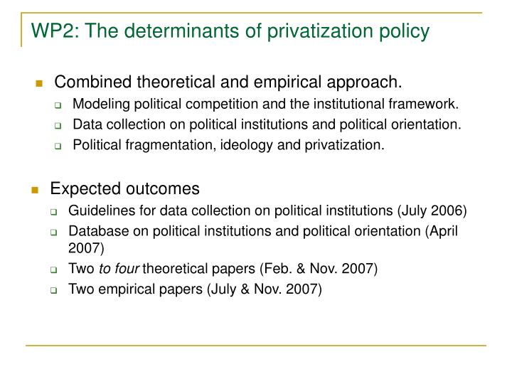 WP2: The determinants of privatization policy