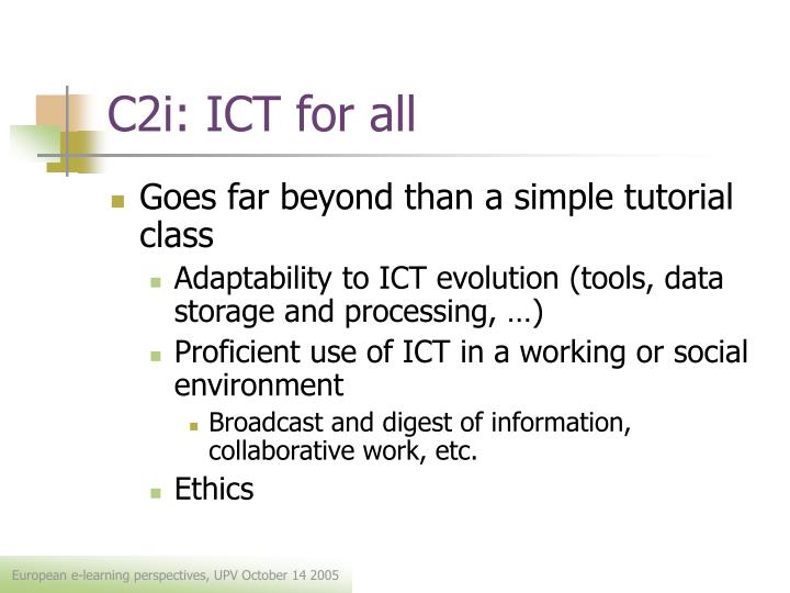 C2i: ICT for all