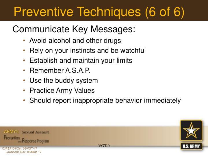 Preventive Techniques (6 of 6)
