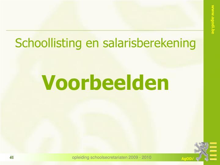 Schoollisting en salarisberekening