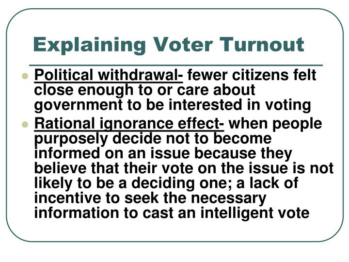 Explaining Voter Turnout