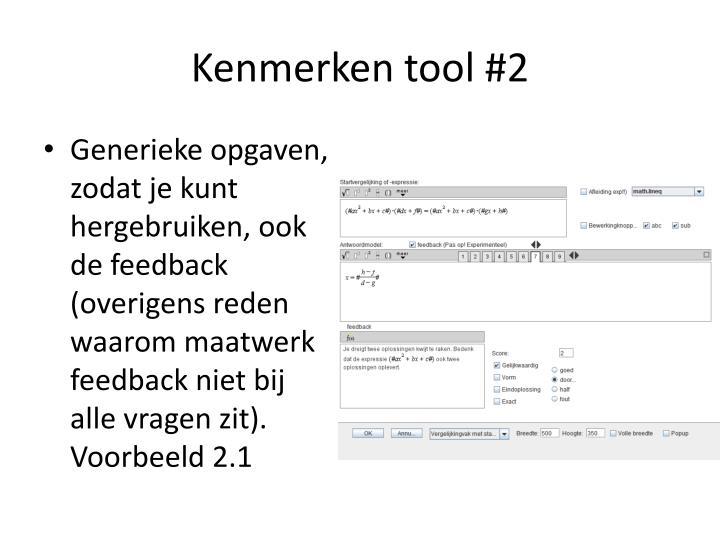 Kenmerken tool #2