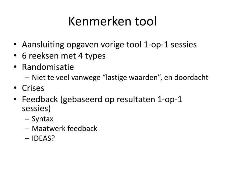 Kenmerken tool