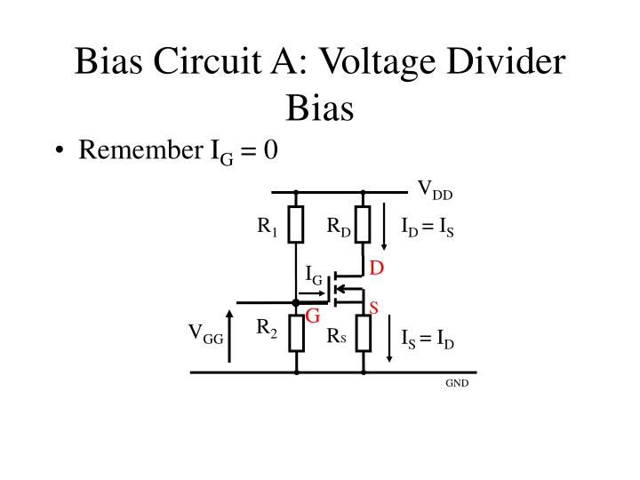 Bias Circuit A: Voltage Divider Bias