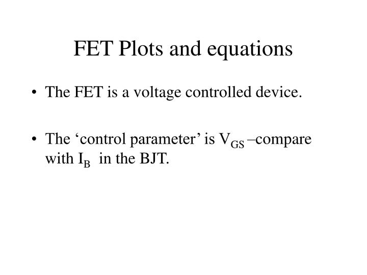FET Plots and equations