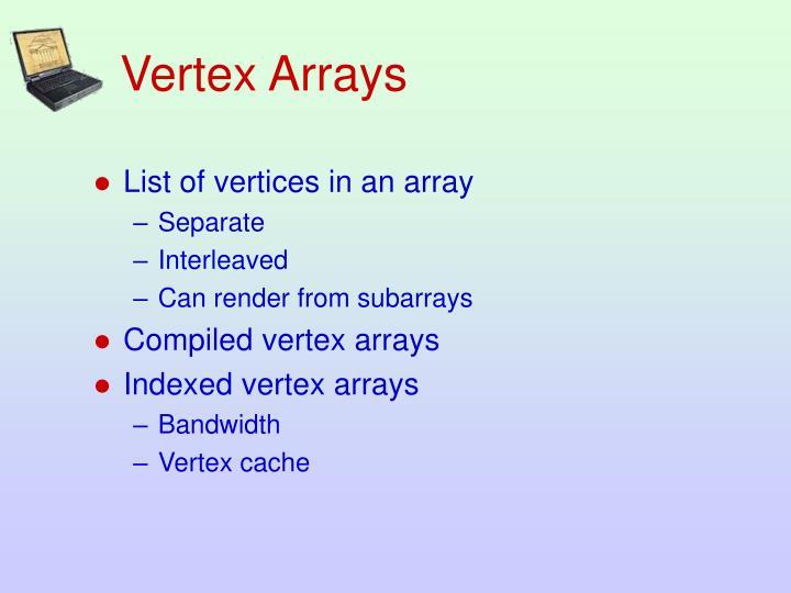 Vertex Arrays