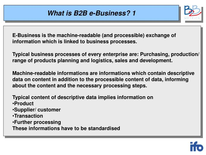 What is B2B e-Business? 1