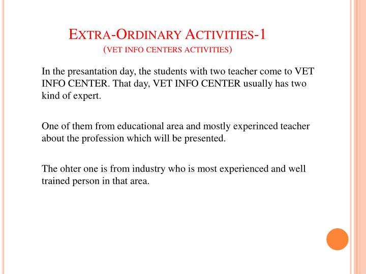 Extra-Ordinary Activities