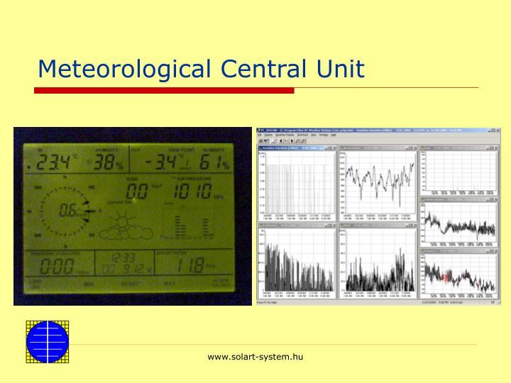 Meteorological Central Unit