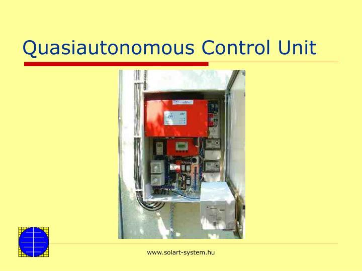 Quasiautonomous Control Unit