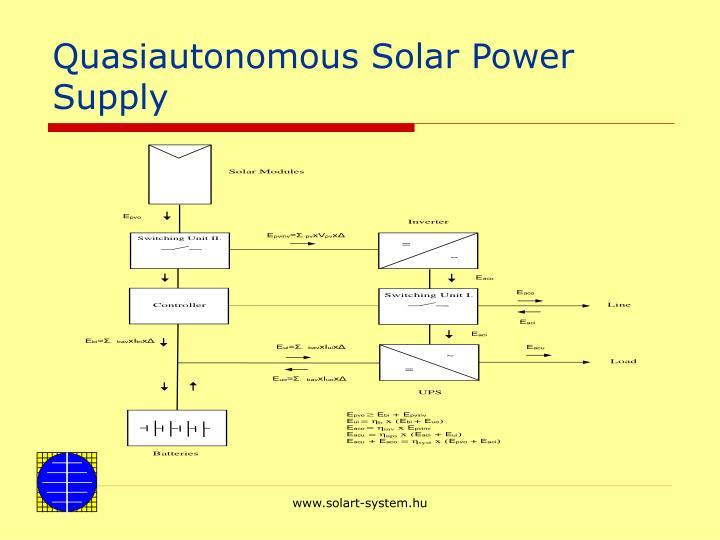 Quasiautonomous Solar Power Supply