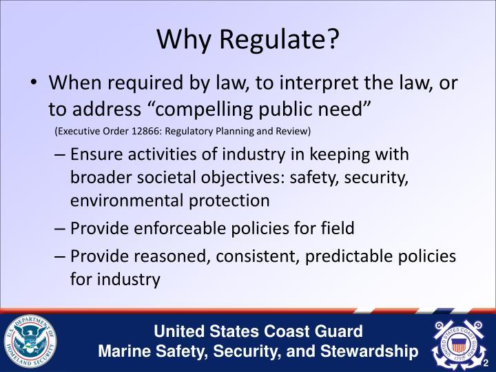 Why Regulate?