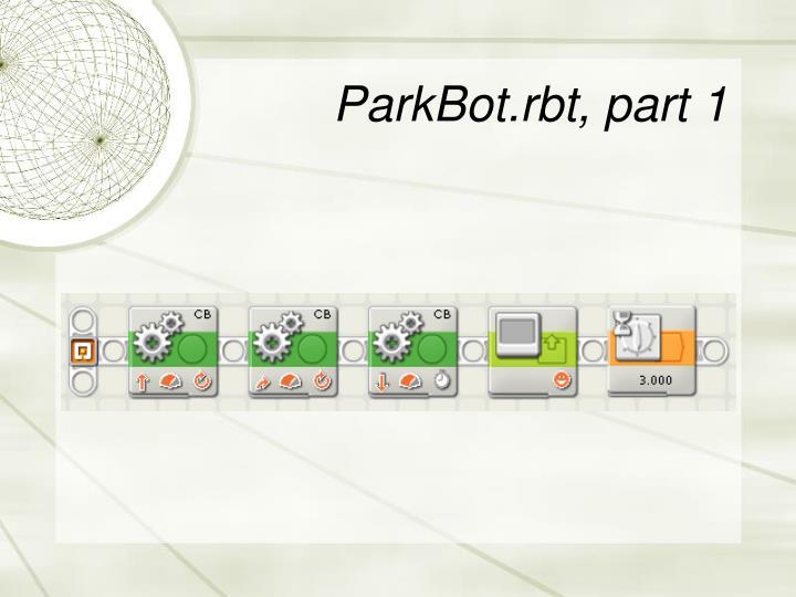 ParkBot.rbt, part 1