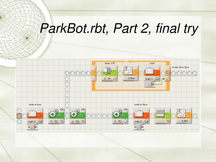 ParkBot.rbt, Part 2, final try