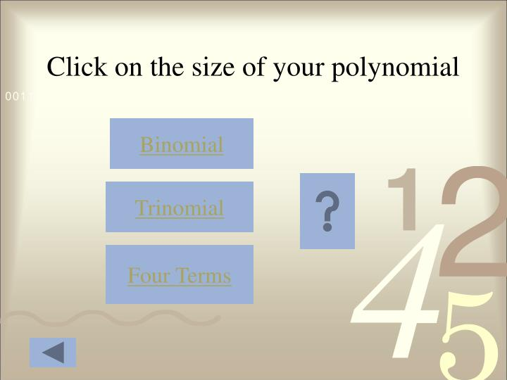 Click on the size of your polynomial