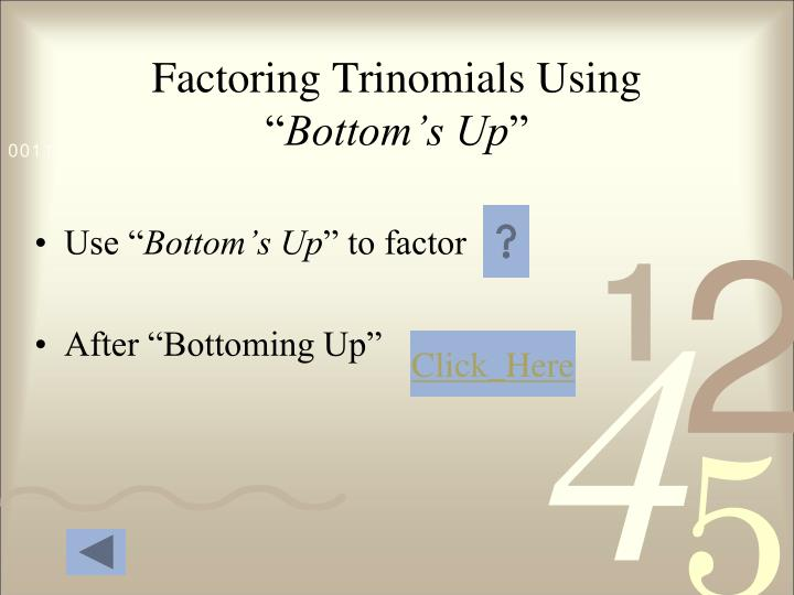 Factoring Trinomials Using ""