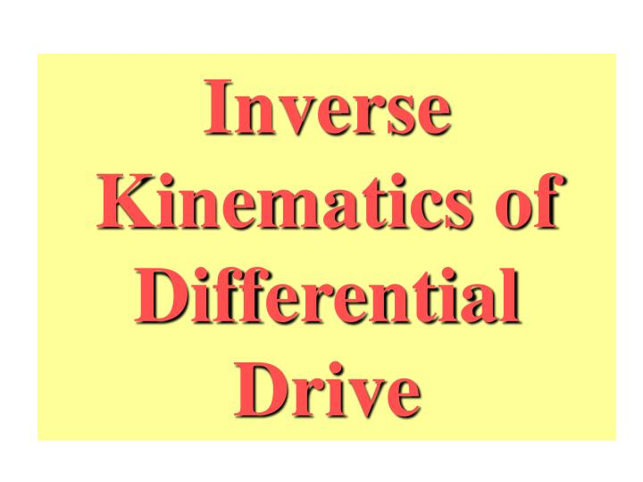 Inverse Kinematics of Differential Drive