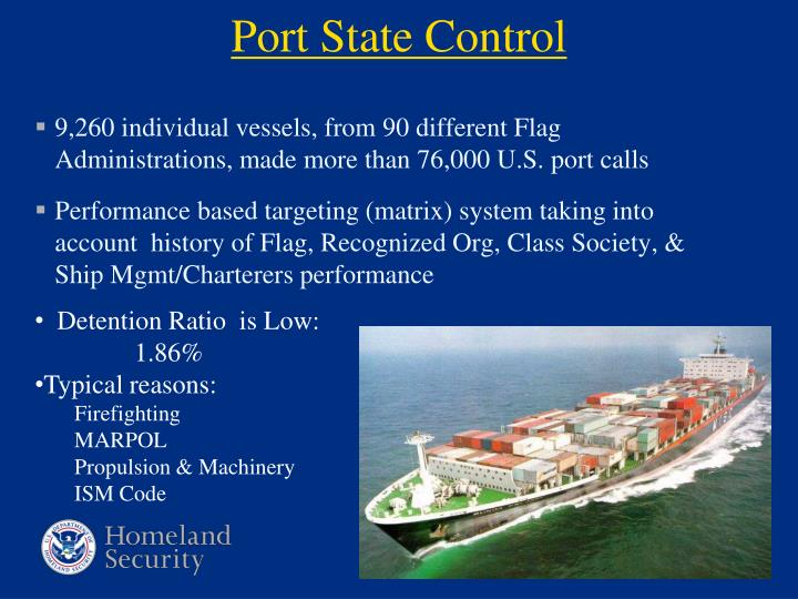 9,260 individual vessels, from 90 different Flag Administrations, made more than 76,000 U.S. port calls