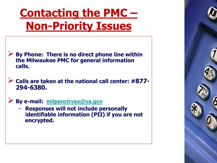 Contacting the PMC – Non-Priority Issues