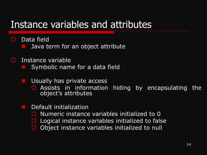 Instance variables and attributes