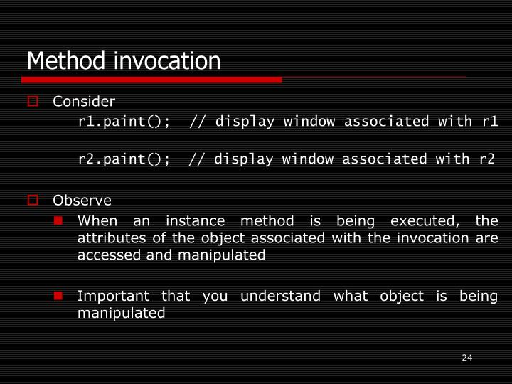 Method invocation