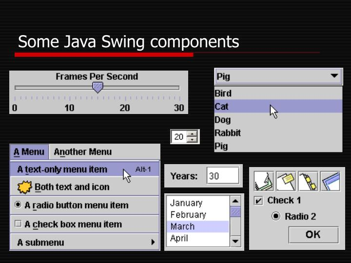 Some Java Swing components