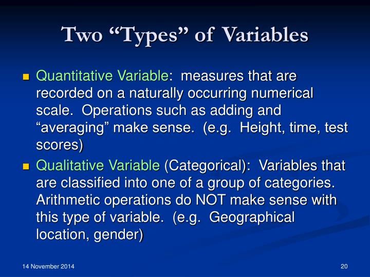 """Two """"Types"""" of Variables"""
