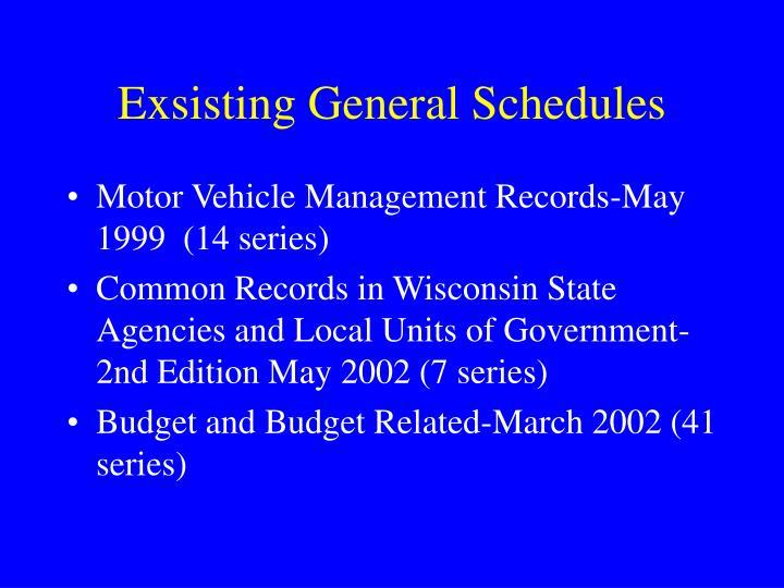 Exsisting General Schedules