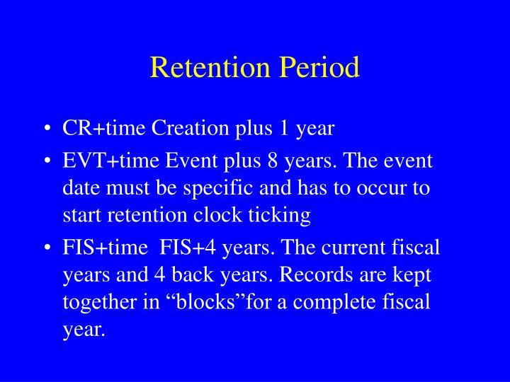 Retention Period