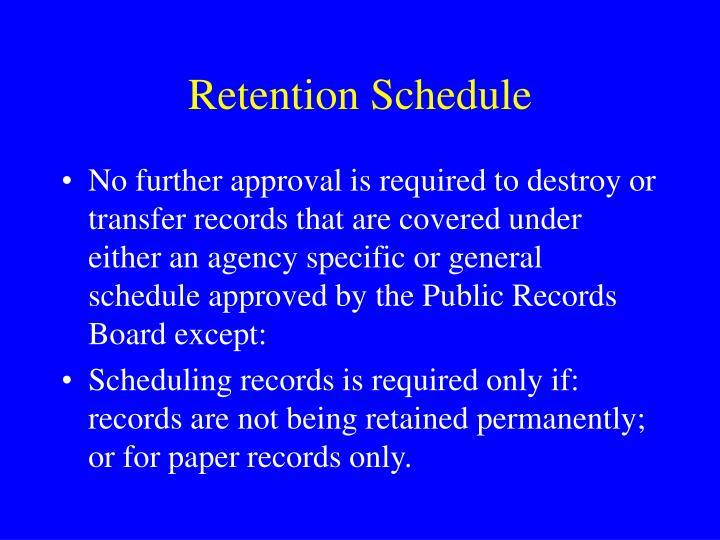 Retention Schedule