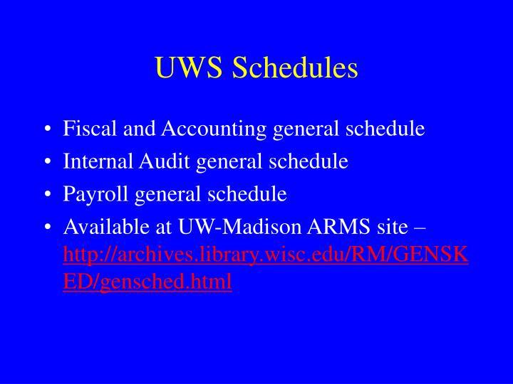 UWS Schedules