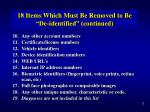 18 items which must be removed to be de identified continued