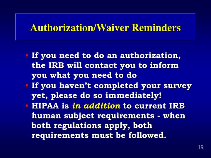 Authorization/Waiver Reminders