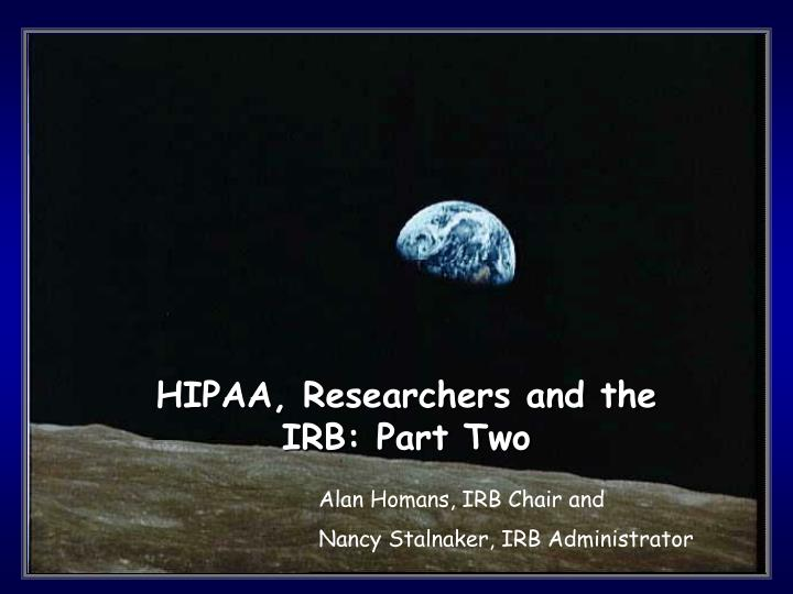 HIPAA, Researchers and the IRB: Part Two