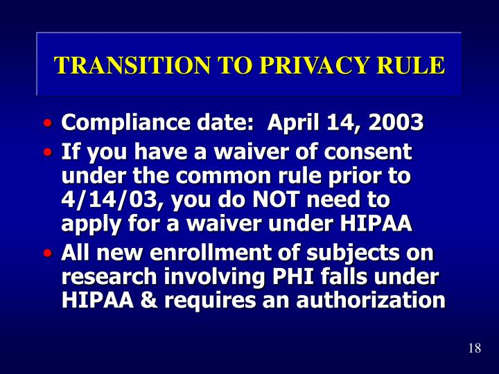 TRANSITION TO PRIVACY RULE