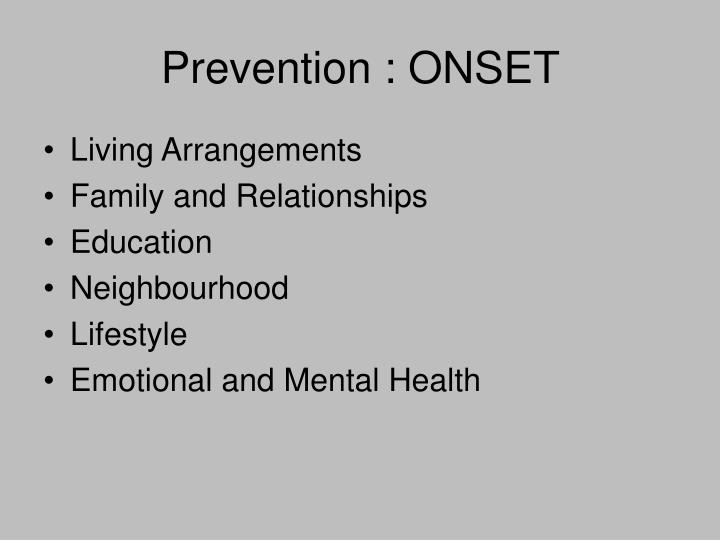 Prevention : ONSET