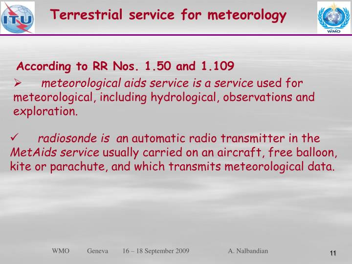 Terrestrial service for meteorology