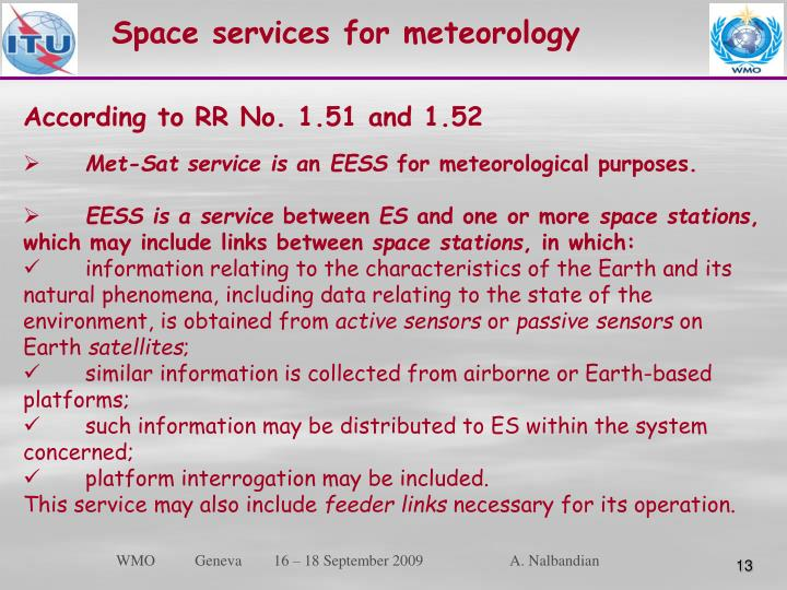 Space services for meteorology