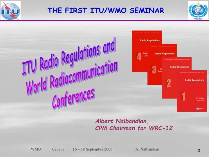 THE FIRST ITU/WMO SEMINAR