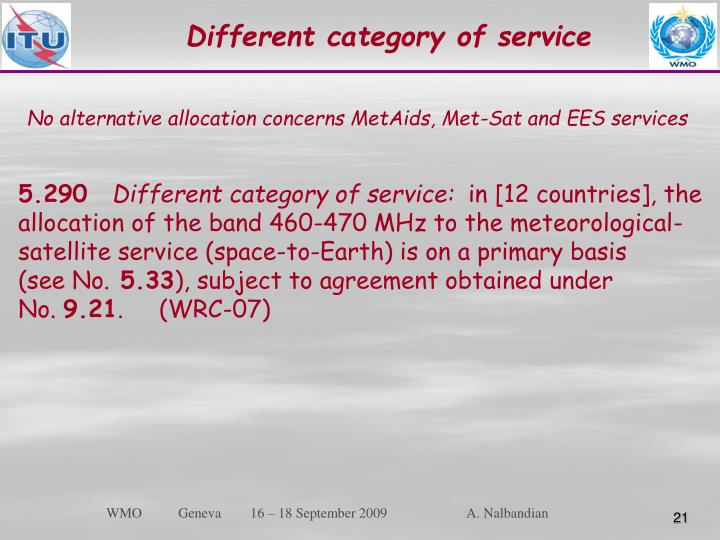 Different category of service