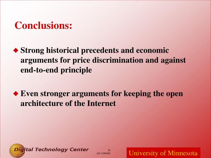 Strong historical precedents and economic arguments for price discrimination and against end-to-end principle